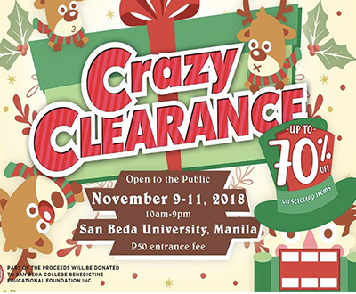 Crazy Clearance Sale is back!  Part of the proceeds will be donated to San Beda College Benedictine Educational Foundation Inc.